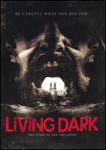 The Living Dark: The Story of Ted the Caver