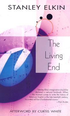 The Living End - Elkin, Stanley, and White, Curtis (Afterword by)