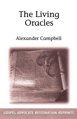 The Living Oracles - Campbell, Alexander, Sir