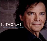The Living Room Sessions - B.J. Thomas