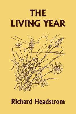 The Living Year (Yesterday's Classics) - Headstrom, Richard