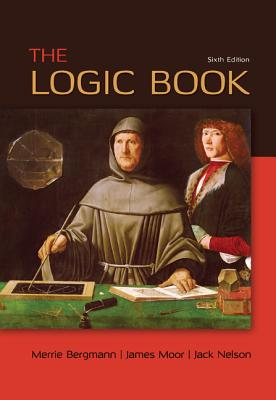 The Logic Book - Bergmann, Merrie, and Moor, James, and Nelson, Jack