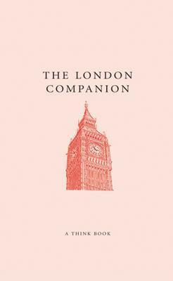 The London Companion - Swinnerton, Jo (Editor)