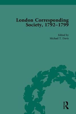 The London Corresponding Society, 1792-1799 - Davis, Michael T
