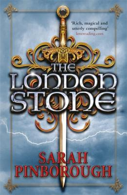The London Stone: Book 3 - Pinborough, Sarah