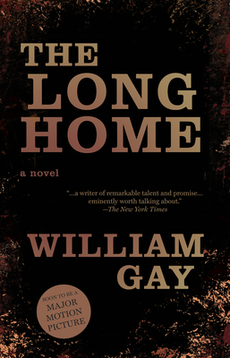 The Long Home - Gay, William