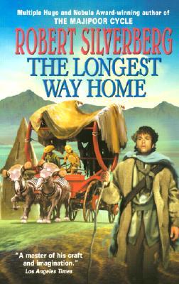 The Longest Way Home - Silverberg, Robert