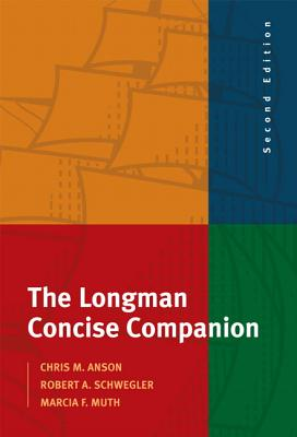 The Longman Concise Companion - Anson, Chris M, and Schwegler, Robert A, and Muth, Marcia