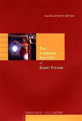 The Longman Masters of Short Fiction - Gioia, Dana, and Gwynn, R S