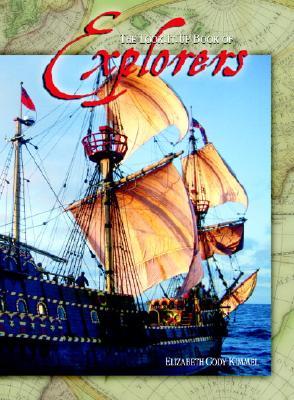The Look-It-Up Book of Explorers - Kimmel, Elizabeth Cody