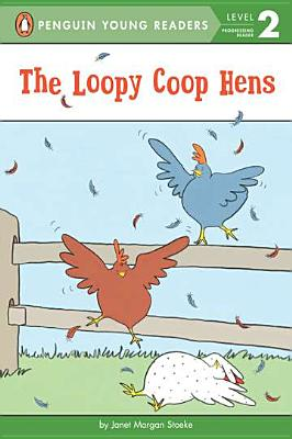 The Loopy Coop Hens -