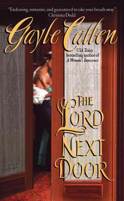 The Lord Next Door - Callen, Gayle