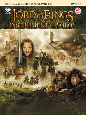 The Lord of the Rings Instrumental Solos for Strings: Cello (with Piano Acc.), Book & CD - Shore, Howard (Composer), and Galliford, Bill (Composer)