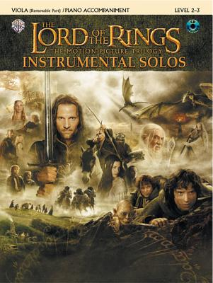 The Lord of the Rings Instrumental Solos for Strings: Viola (with Piano Acc.), Book & CD - Shore, Howard (Composer), and Galliford, Bill (Composer)