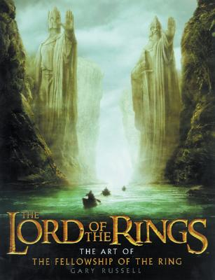 The Lord of the Rings: The Art of the Fellowship of the Ring -