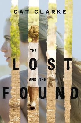 The Lost and the Found - Clarke, Cat