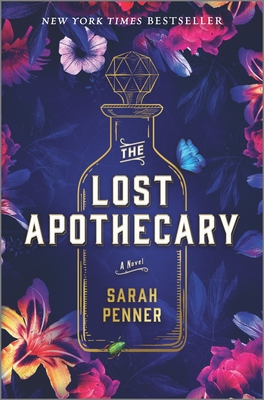The Lost Apothecary - Penner, Sarah