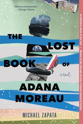 The Lost Book of Adana Moreau - Zapata, Michael