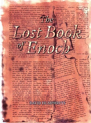 The Lost Book of Enoch - Humphreys, David