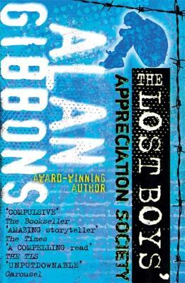 The Lost Boys' Appreciation Society - Gibbons, Alan