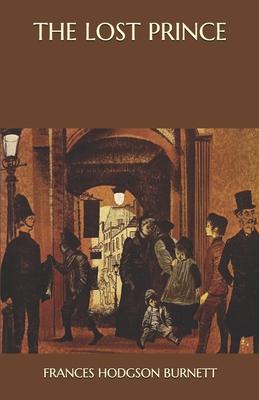 The Lost Prince - Burnett, Frances Hodgson