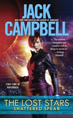 The Lost Stars: Shattered Spear - Campbell, Jack