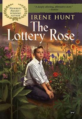 The Lottery Rose - Hunt, Irene