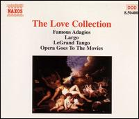 The Love Collection - Accademia Ziliniana; Alexander Jablokov (violin); Anna Hölbling (violin); Anthony Camden (oboe); Bela Banfalvi (violin);...