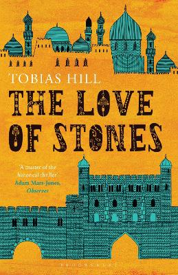 The Love of Stones - Hill, Tobias