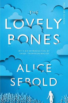 The Lovely Bones - Sebold, Alice, and Walker, Karen Thompson (Introduction by)