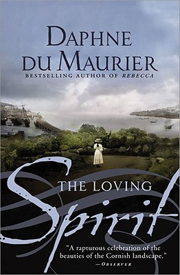 The Loving Spirit - Du Maurier, Daphne