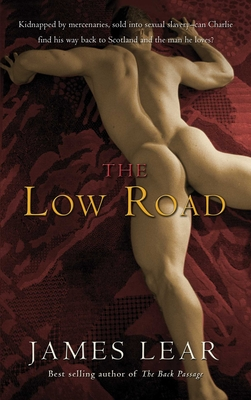 The Low Road - Lear, James