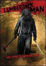 The Lumberjack Man