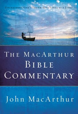 The MacArthur Bible Commentary - MacArthur, John F, Dr., Jr.
