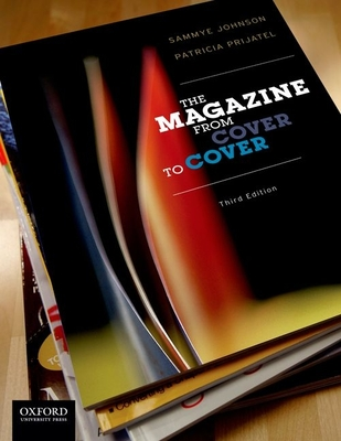 The Magazine from Cover to Cover - Johnson, Sammye