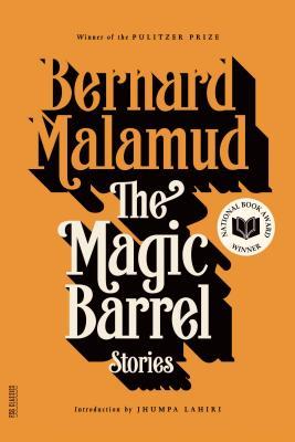 The Magic Barrel - Malamud, Bernard, Professor, and Lahiri, Jhumpa (Introduction by)