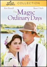 The Magic of Ordinary Days - Brent Shields