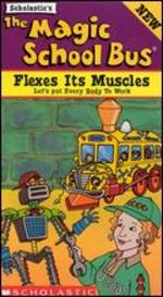 The Magic School Bus: Flexes Its Muscles (Body Mechanics)
