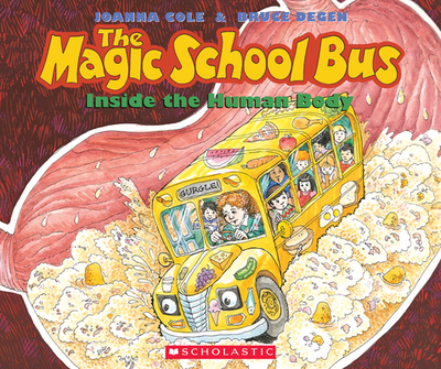 The Magic School Bus Inside the Human Body - Cole, Joanna
