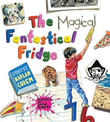 The Magical Fantastical Fridge - Coben, Harlan