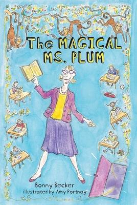 The Magical Ms. Plum - Becker, Bonny