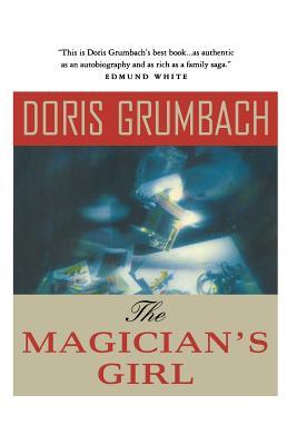 The Magician's Girl - Grumbach, Doris