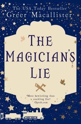 The Magician's Lie - Macallister, Greer