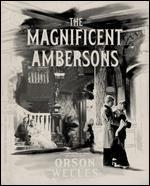 The Magnificent Ambersons [Criterion Collection] [Blu-ray]