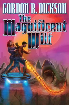 The Magnificent Wilf - Dickson, Gordon R