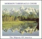 The Majesty of America - Mormon Tabernacle Choir