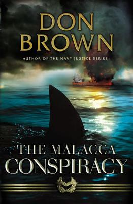 The Malacca Conspiracy - Brown, Don