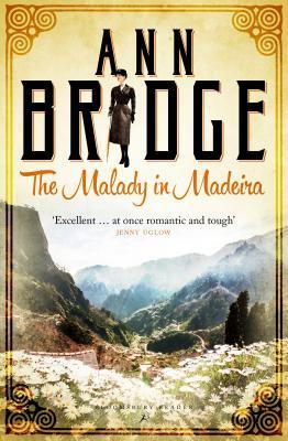 The Malady in Madeira: A Julia Probyn Mystery, Book 7 - Bridge, Ann