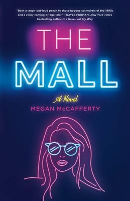 The Mall - McCafferty, Megan