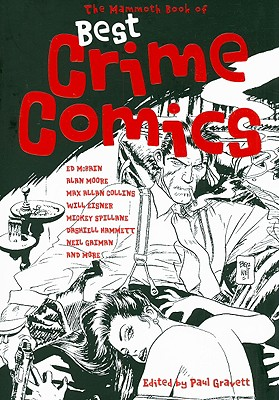 The Mammoth Book of Best Crime Comics - Gravett, Paul